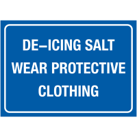 """Essential """"Deicing Salt - Wear Protective Clothing"""" Winter Signs"""