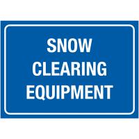 Rigid Plastic Or Vinyl Snow Clearing & Winter Equipment Signs.