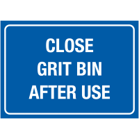 Clear signage instructing to close grit bins after use