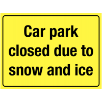 Rigid Plastic Stanchion Sign – Car Park Closed Due to Snow and Ice
