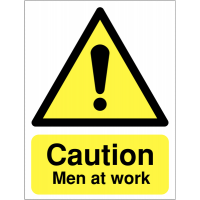 Reflective caution sign stating men at work