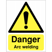 Highly visible 'danger – arc welding' sign
