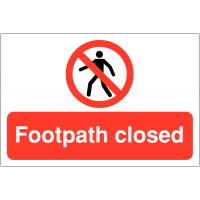 Footpath Closed' Prohibited Access Signs