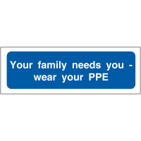 Permanent self-adhesive 'Your family needs you' PPE locker signs