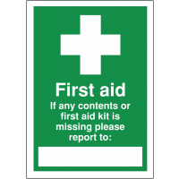 """Highly visible first aid write-on signs with informative """"if contents/kit is missing"""" message"""