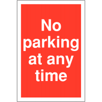 No Parking At Any Time' Weather-Resistant Sign