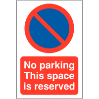 No Parking – This Space is Reserved' Sign in Weather-Resistant Materials