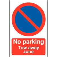 Car Park 'No Parking - Tow Away Zone' Signs