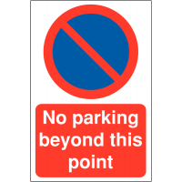 No Parking Beyond This Point' with No Waiting Symbol Restricted Access Parking Signs