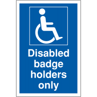 Blue and White Disabled Badge Holders Only Sign