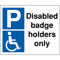 Disabled badge holders only parking sign