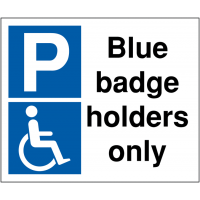 Clear Disabled Parking Sign - Blue Badge Holders Only