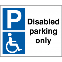 Weather Resistant 'Disabled Parking Only' Signs
