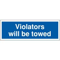 Violators Will Be Towed' Disabled Parking Warning Sign