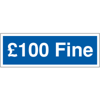 Weather-resistant '£100 Fine' disabled parking signs