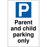 Parent and child parking only' visitor advisory parking signs
