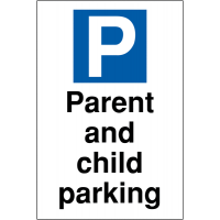 Parent and Child Parking Sign for car park visitors in a choice of materials