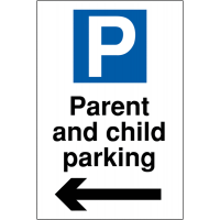 'Parent and Child Parking' Visitor Sign with Left Arrow Symbol