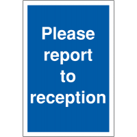 Durable please report to reception parking information signs