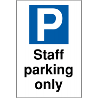 Parking policy enforcement – staff only parking sign
