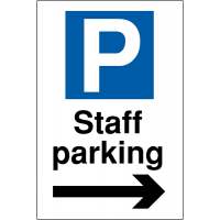 Clearly Visible Reserved Parking Signs for Staff with Arrow Right