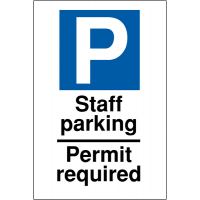 Weather-resistant reserved parking signs for staff parking and permit required