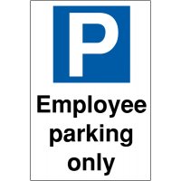 'Employee Parking Only' Reserved Parking Sign