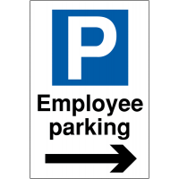 Weather Resistant Employee Parking Signs (Arrow Right)