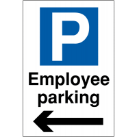 Weather-Resistant 'Employee Parking' Sign with Left Arrow