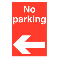 No Parking' with Left Arrow Symbol Restricted Access Parking Signs
