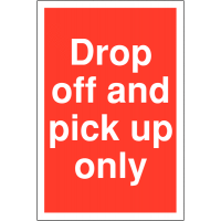 Drop Off And Pick Up Only' Restricted Access Parking Signs