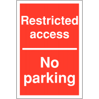 Restricted Access – No Parking' Sign in a Choice of Weather-Resistant Materials