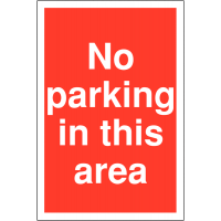 No Parking In This Area' Sign in Various Weather-Resistant Materials