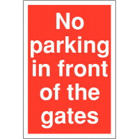 No Parking In Front Of Gates' Restricted Access Parking Signs