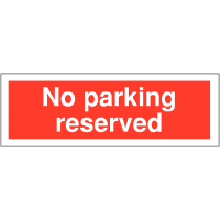 No Parking – Reserved' Weather-Resistant Sign