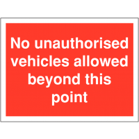 Weather-resistant 'no unauthorised vehicles allowed' restricted access parking signs