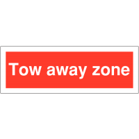 Simple Weather-Resistant Tow Away Zone Sign