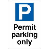 Weather-resistant parking permit only signs