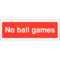 Plastic Car Park Security Signs – No Ball Games