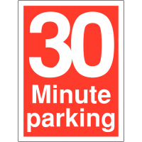 Weather-resistant '30 Minute Parking' Time Limit Sign
