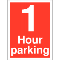 Weather-resistant time limit sign stating '1 hour parking'
