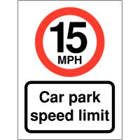 High Quality, Weatherproof 15 MPH Speed Limit Signs To Promote Car Park Speed Awareness