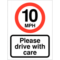 Weatherproof 10 MPH Please Drive With Care Car Park Safety Message
