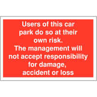 Car Park Warning Signage – Leave at Your Own Risk