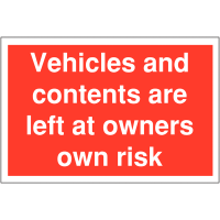 Car Park Warning Signs – 'Vehicles and Contents Left at Owner's Risk'