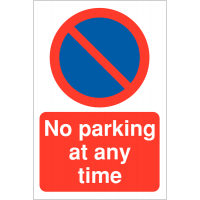 No Parking At Any Time' with No Waiting Symbol Restricted Access Parking Signs