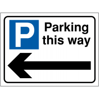 Projecting 'parking this way' sign featuring right facing arrow