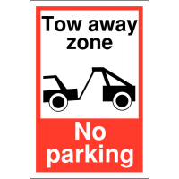 Weather-Resistant Tow Away Zone No Parking Sign