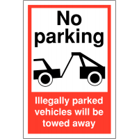 'Illegally Parked Vehicles Towed Away' Sign In Weather-Resistant Materials