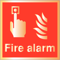Deluxe 'Fire alarm' safety signs finished in gold or silver